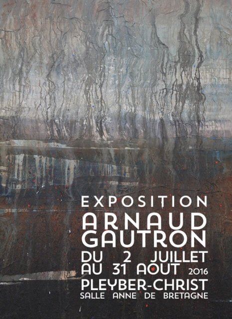 Invitation au vernissage de l'exposition du peintre Arnaud  GAUTRON - Copie